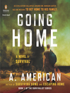 Going Home (MP3): Going Home Series,, Book 1